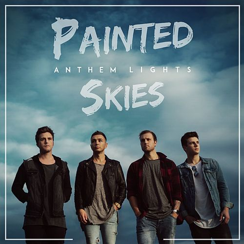 Painted Skies de Anthem Lights