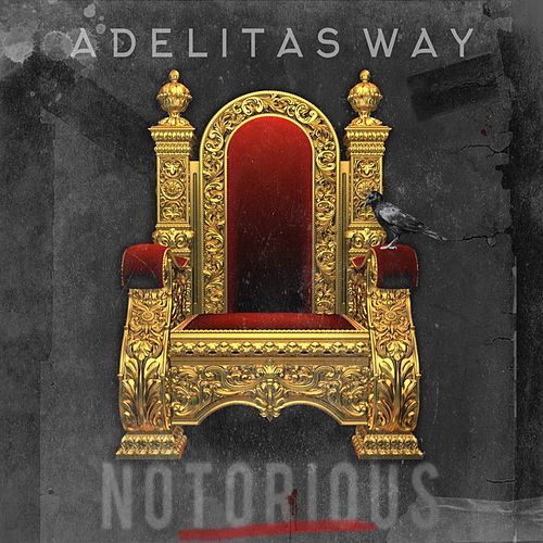 Notorious de Adelitas Way