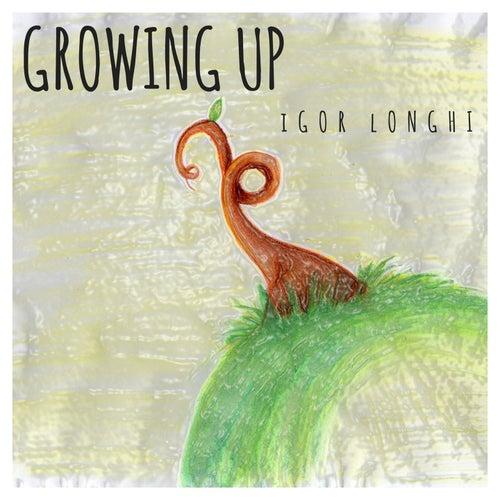 Growing Up von Igor Longhi