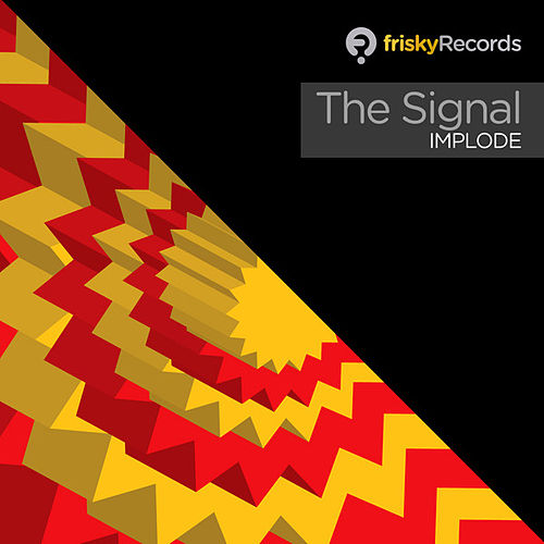 Implode by Signal