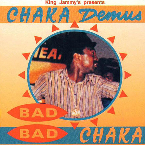 Bad Bad Chaka von Chaka Demus and Pliers