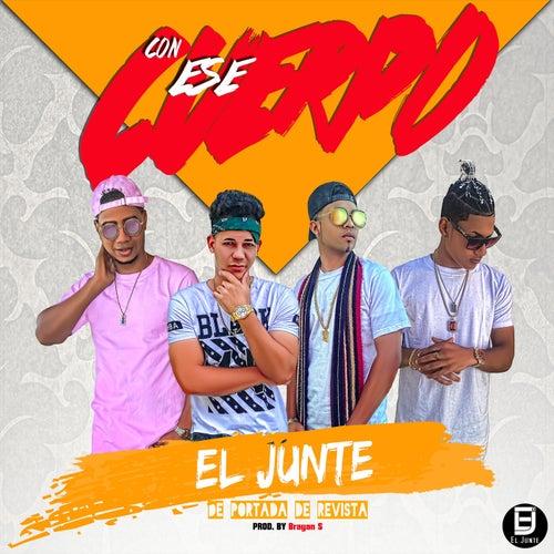 Con Ese Cuerpo by El Junte