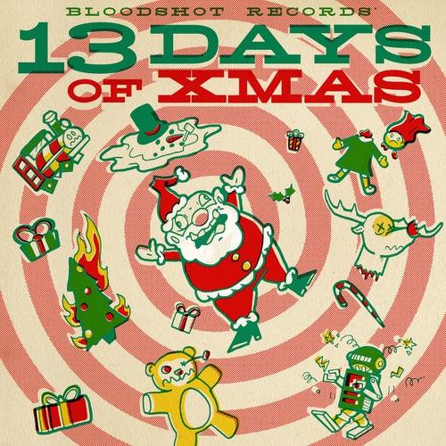 Bloodshot Records' 13 Days of Xmas de Various Artists