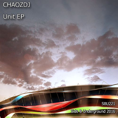 Unit - Single by ChaozdJ