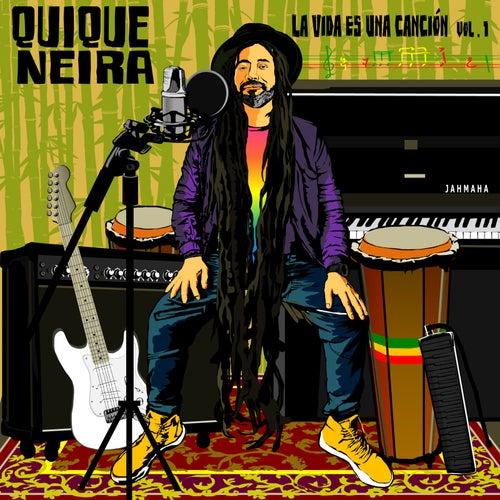 La Vida Es Una Canción by Quique Neira