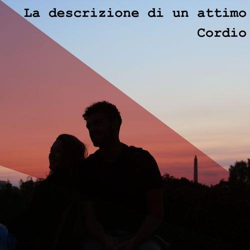 La descrizione di un attimo by Cordio