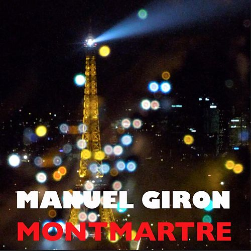 Montmartre by Manuel Giron