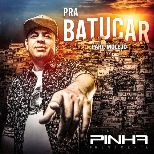 Pra Batucar (Ao Vivo) de Pinha Presidente