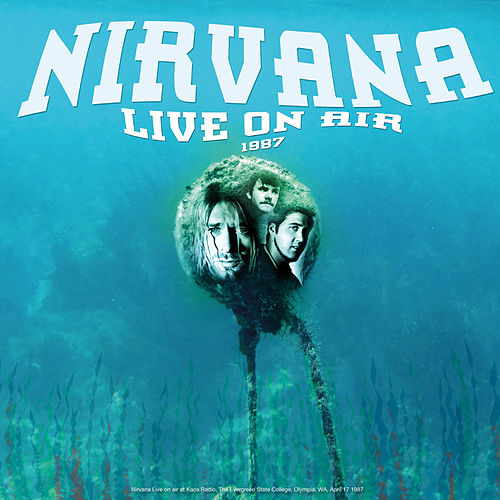 Live On Air 1987 de Nirvana