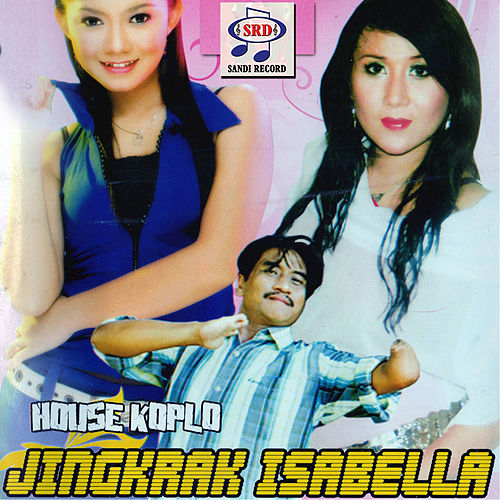 House Koplo Jingkrak Isabella by Various Artists