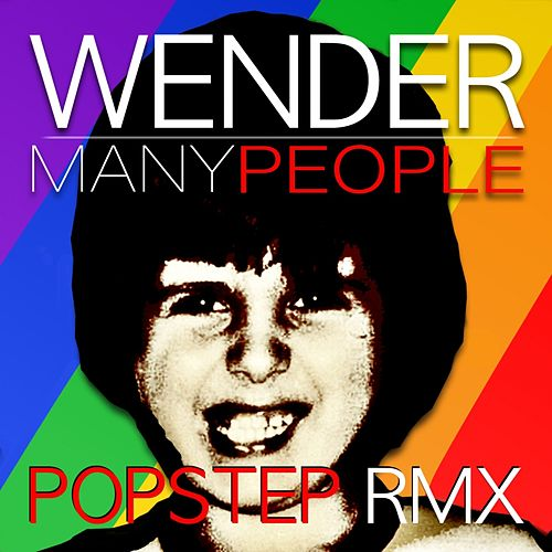 Many People (Popstep Remix) by Wender