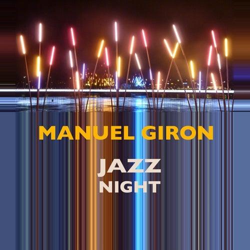 Jazz Night by Manuel Giron