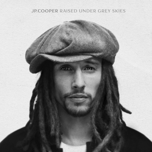 Raised Under Grey Skies (Deluxe) van JP Cooper