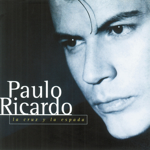 La Cruz Y La Espada de Paulo Ricardo