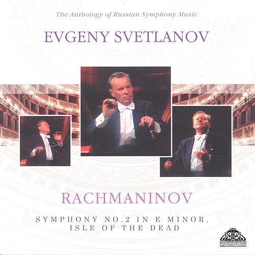 Rachmaninov: Symphony No. 2 & Isle of the Dead de Evgeny Svetlanov The State Academic Symphony Orchestra
