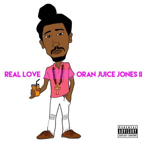 Real Love by Oran Juice Jones Ii