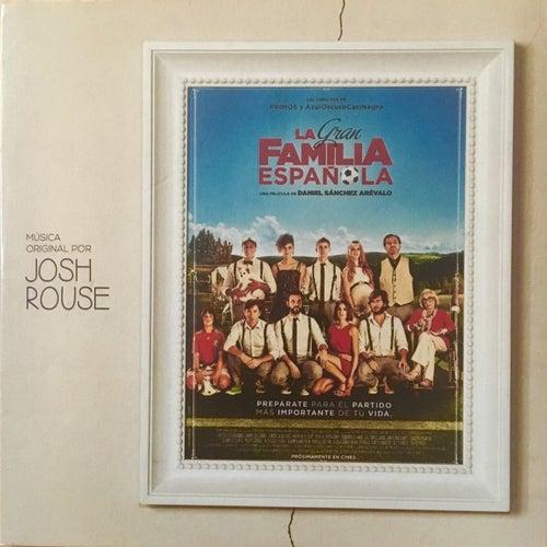 La Gran Familia Española (Original Score) von Josh Rouse