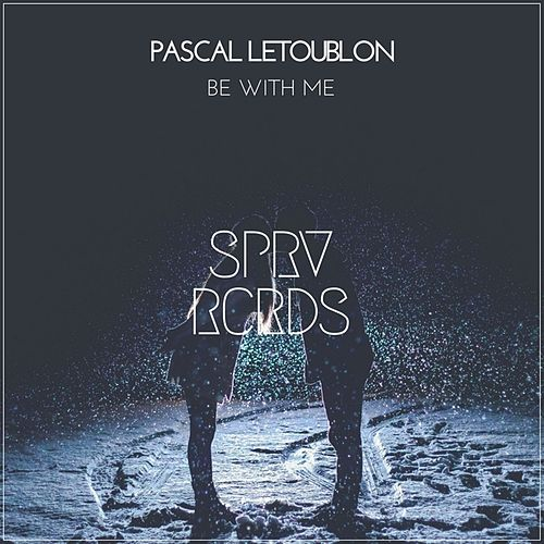 Be With Me von Pascal Letoublon