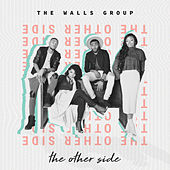 The Other Side by The Walls Group