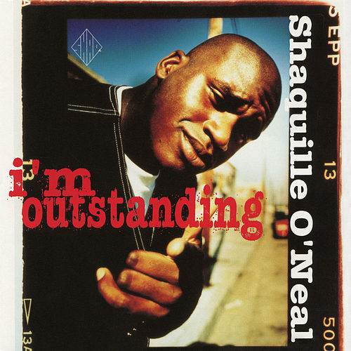 I'm Outstanding EP von Shaquille O'Neal