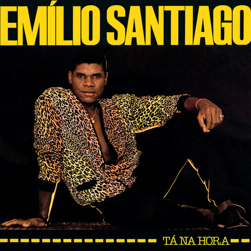 Tá Na Hora de Emílio Santiago