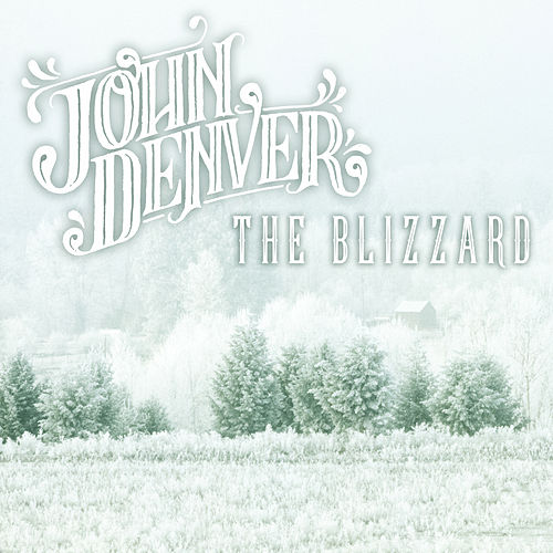 The Blizzard von John Denver