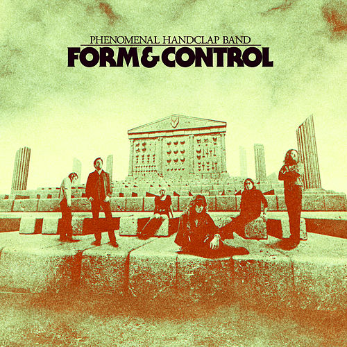 Form & Control di The Phenomenal Handclap Band
