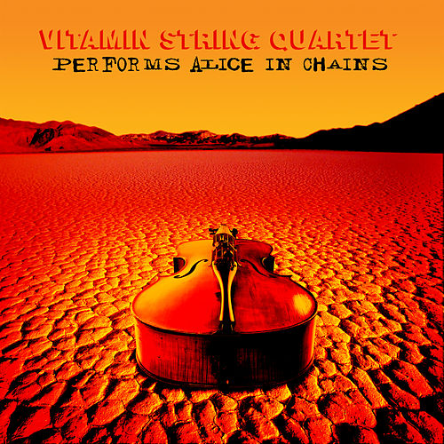 The String Quartet Tribute to Alice in Chains de Vitamin String Quartet