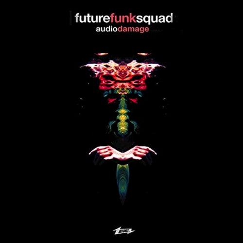 Audio Damage by Future Funk Squad