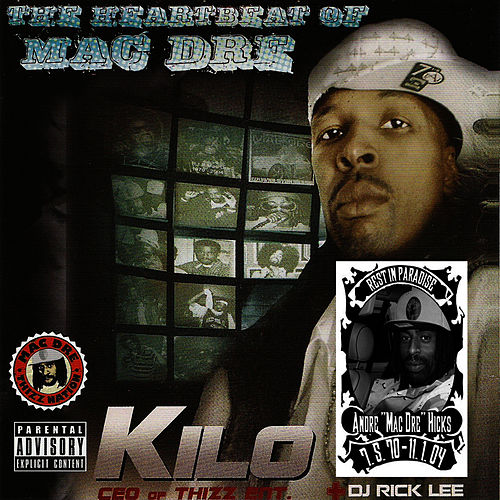 The Heartbeat of Mac Dre by Kilo