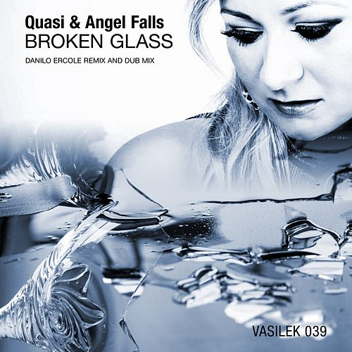 Broken Glass (Danilo Ercole Remix) von Quasi