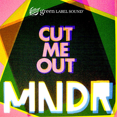 Cut Me Out by MNDR