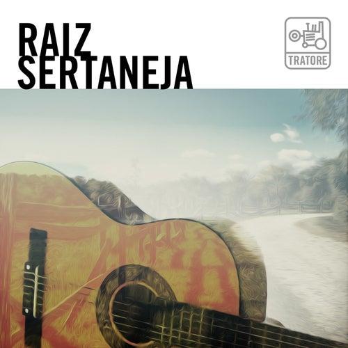 Raiz Sertaneja: Moda de Viola e Clássicos da Música Caipira de Various Artists