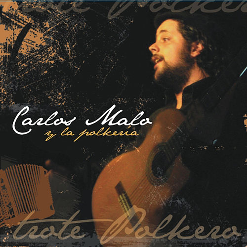 Trote Polkero de Carlos Malo