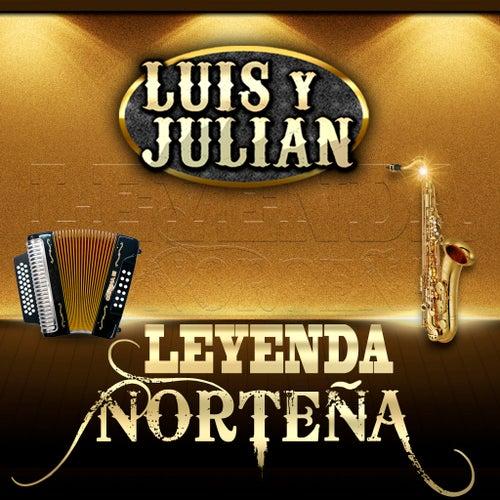 Leyenda Nortena de Luis Y Julian