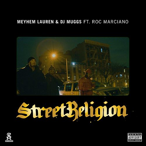Street Religion by Meyhem Lauren & DJ Muggs