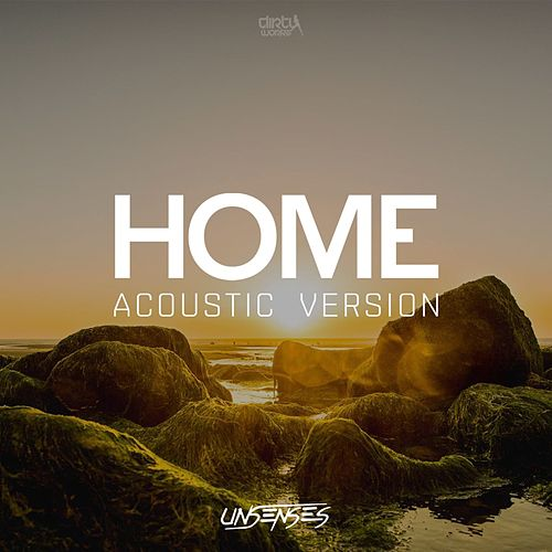 Home (Acoustic Version) de Unsenses
