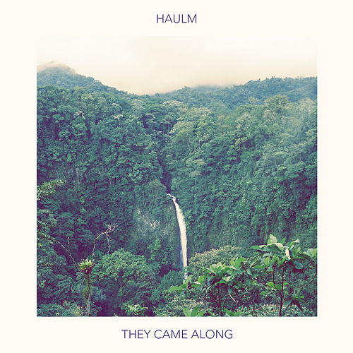 They Came Along de Haulm