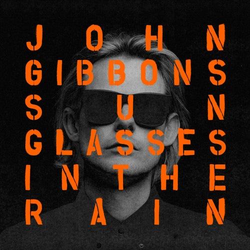 Sunglasses in the Rain (Radio Edit) de John Gibbons
