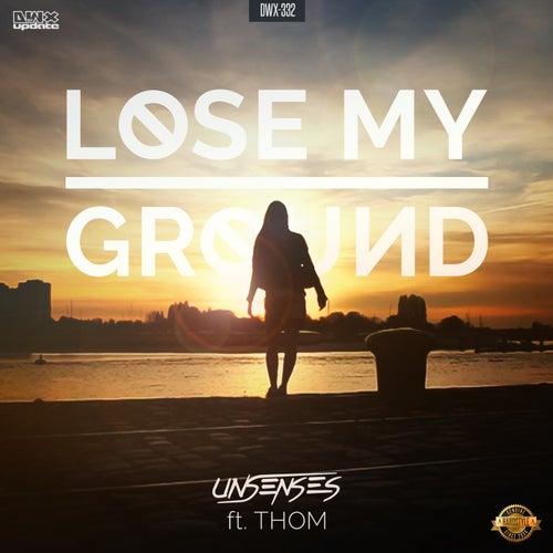 Lose My Ground de Unsenses