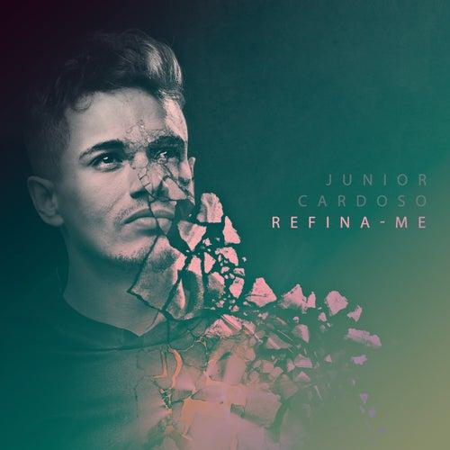 Refina-Me de Junior Cardoso