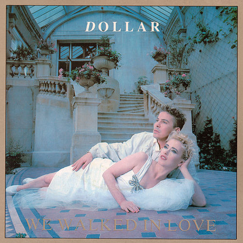 We Walked In Love (The Arista Singles Collection) de Dollar