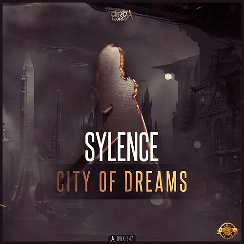 City of Dreams by Sylence
