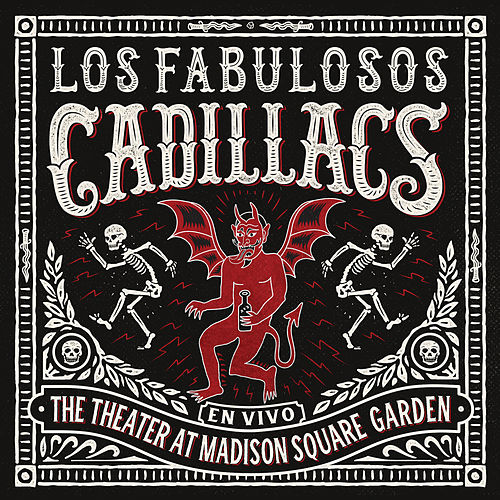 En Vivo en The Theater at Madison Square Garden by Los Fabulosos Cadillacs