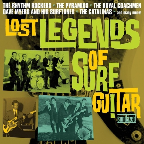 Lost Legends of Surf Guitar by Various Artists