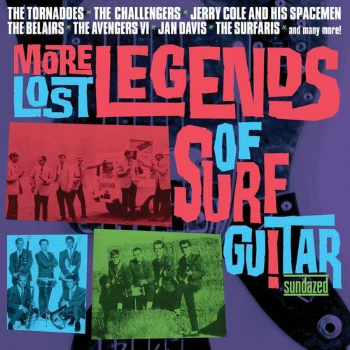 More Lost Legends of Surf Guitar von Various Artists