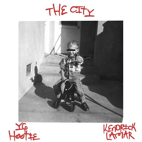 The City (feat. Kendrick Lamar) von YG Hootie