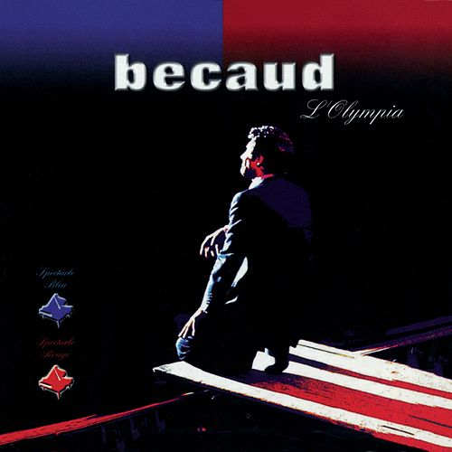 A l'Olympia 1988 - Spectacles Bleu et Rouge (Live; Remasterisé en 2002) de Gilbert Becaud