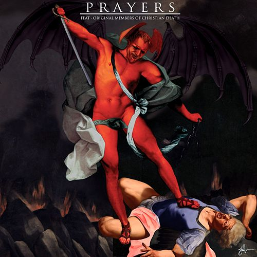 Cursed Be Thy Blessings (feat. Christian Death) by Prayers