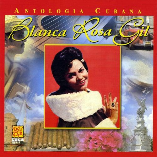 Antologia Cubana: Blanca Rosa Gil by Blanca Rosa Gil